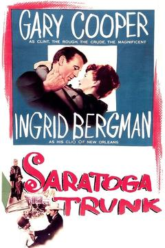 Best Western Movies of 1945 : Saratoga Trunk