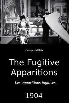 Best Fantasy Movies of 1904 : The Fugitive Apparitions