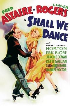 Best Comedy Movies of 1937 : Shall We Dance