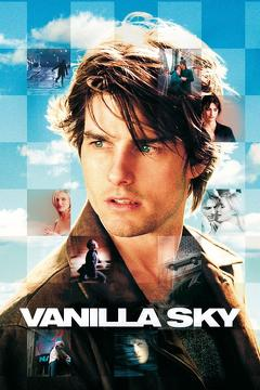 Best Romance Movies of 2001 : Vanilla Sky