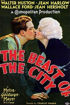 Best Crime Movies of 1932 : The Beast of the City
