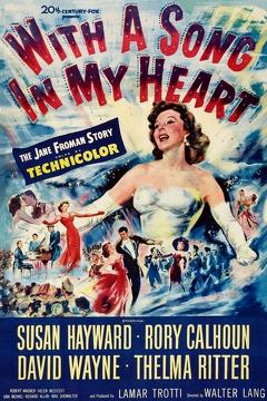 Best Music Movies of 1952 : With a Song in My Heart