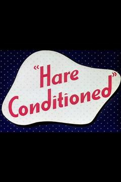 Best Animation Movies of 1945 : Hare Conditioned
