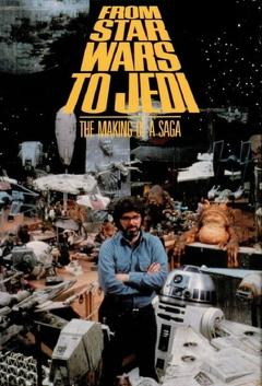 Best Documentary Movies of 1983 : From 'Star Wars' to 'Jedi': The Making of a Saga