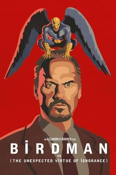 Best Comedy Movies of 2014 : Birdman or (The Unexpected Virtue of Ignorance)