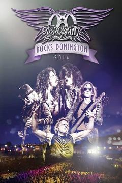 Best Music Movies of 2015 : Aerosmith - Rocks Donington 2014