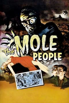 Best Horror Movies of 1956 : The Mole People