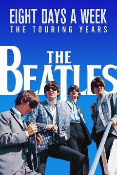 Best Music Movies of 2016 : The Beatles: Eight Days a Week - The Touring Years