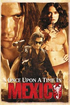 Best Mystery Movies of 2003 : Once Upon a Time in Mexico