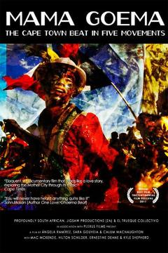 Best Music Movies of 2011 : Mama Goema: The Cape Town Beat in Five Movements