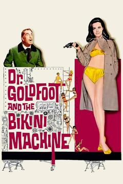 Best Science Fiction Movies of 1965 : Dr. Goldfoot and the Bikini Machine