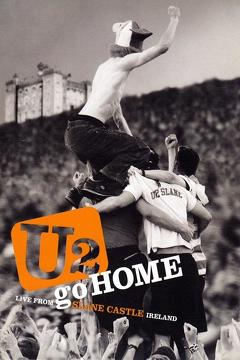Best Music Movies of 2003 : U2: Go Home - Live From Slane Castle
