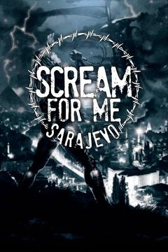 Best War Movies of 2018 : Scream for Me Sarajevo