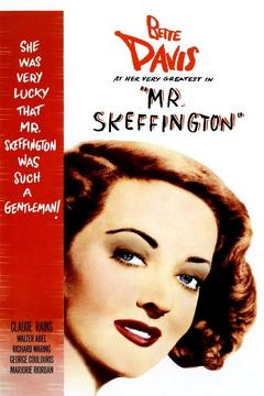 Best Romance Movies of 1944 : Mr. Skeffington