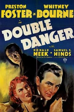 Best Crime Movies of 1938 : Double Danger