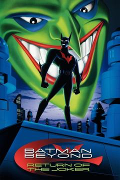 Best Animation Movies of 2000 : Batman Beyond: Return of the Joker