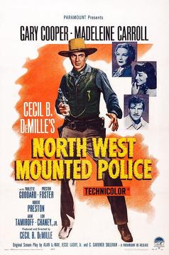 Best Adventure Movies of 1940 : North West Mounted Police