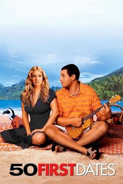 Best Romance Movies of 2004 : 50 First Dates