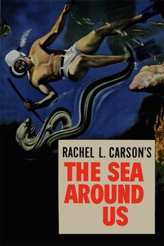 Best Documentary Movies of 1953 : The Sea Around Us