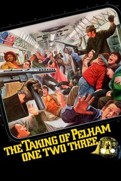 Best Thriller Movies of 1974 : The Taking of Pelham One Two Three