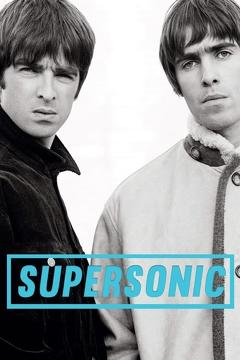 Best Music Movies of 2016 : Supersonic