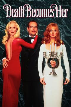 Best Fantasy Movies of 1992 : Death Becomes Her