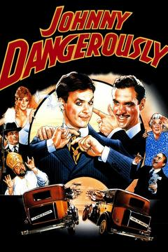Best Crime Movies of 1984 : Johnny Dangerously
