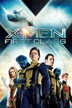 Best Science Fiction Movies of 2011 : X-Men: First Class