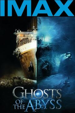 Best Documentary Movies of 2003 : Ghosts of the Abyss
