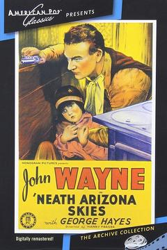 Best Action Movies of 1934 : 'Neath the Arizona Skies