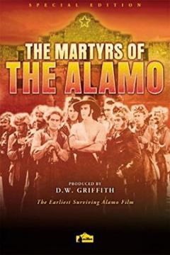 Best Action Movies of 1915 : Martyrs of the Alamo