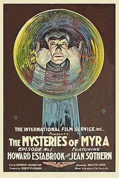Best Horror Movies of 1916 : The Mysteries of Myra