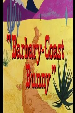 Best Family Movies of 1956 : Barbary-Coast Bunny
