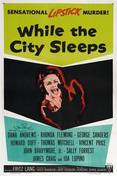 Best Thriller Movies of 1956 : While the City Sleeps