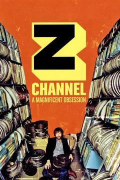 Best History Movies of 2004 : Z Channel: A Magnificent Obsession