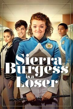 Best Romance Movies of 2018 : Sierra Burgess Is a Loser