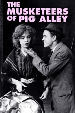 Best Drama Movies of 1912 : The Musketeers of Pig Alley