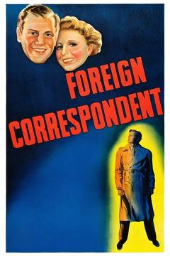 Best War Movies of 1940 : Foreign Correspondent