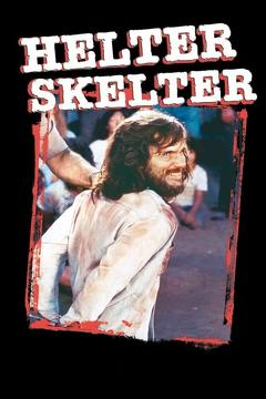 Best Crime Movies of 1976 : Helter Skelter