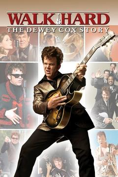 Best Music Movies of 2007 : Walk Hard: The Dewey Cox Story