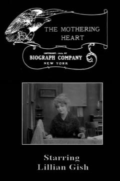 Best Movies of 1913 : The Mothering Heart
