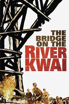 Best Drama Movies of 1957 : The Bridge on the River Kwai