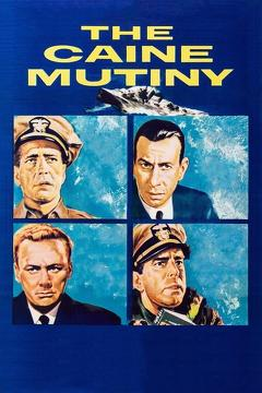 Best War Movies of 1954 : The Caine Mutiny