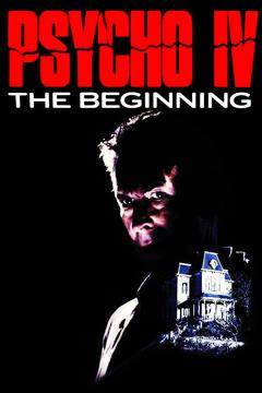 Best Tv Movie Movies of 1990 : Psycho IV: The Beginning