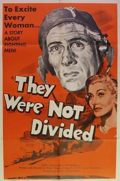Best War Movies of 1950 : They Were Not Divided