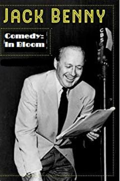 Best History Movies of 1992 : Jack Benny: Comedy in Bloom