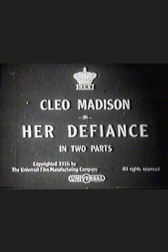 Best Drama Movies of 1916 : Her Defiance