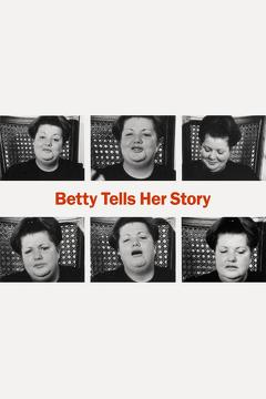 Best Documentary Movies of 1972 : Betty Tells Her Story