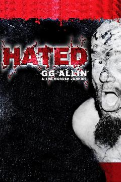 Best Music Movies of 1994 : Hated: GG Allin & The Murder Junkies