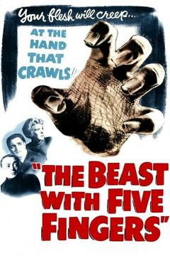 Best Horror Movies of 1947 : The Beast with Five Fingers